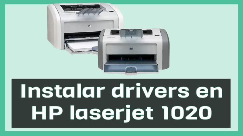 Cómo instalar driver en impresora HP laserjet 1020 en Windows